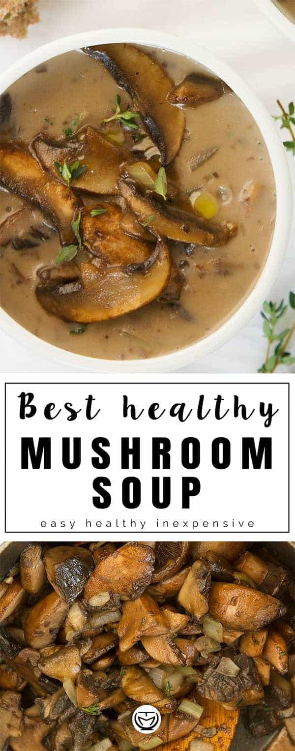 This delicious mushroom soup is hearty, creamy and packed with excellent health benefits. Super easy to make and budget-friendly, this soup is your perfect last minute comforting meal. You will love it! #mushroomsoup #comfortfood #cheapmeal #easydinnerrecipes #healthyrecipes #mushroomrecipes