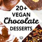 20+ delicious and easy vegan chocolate desserts you have to try!