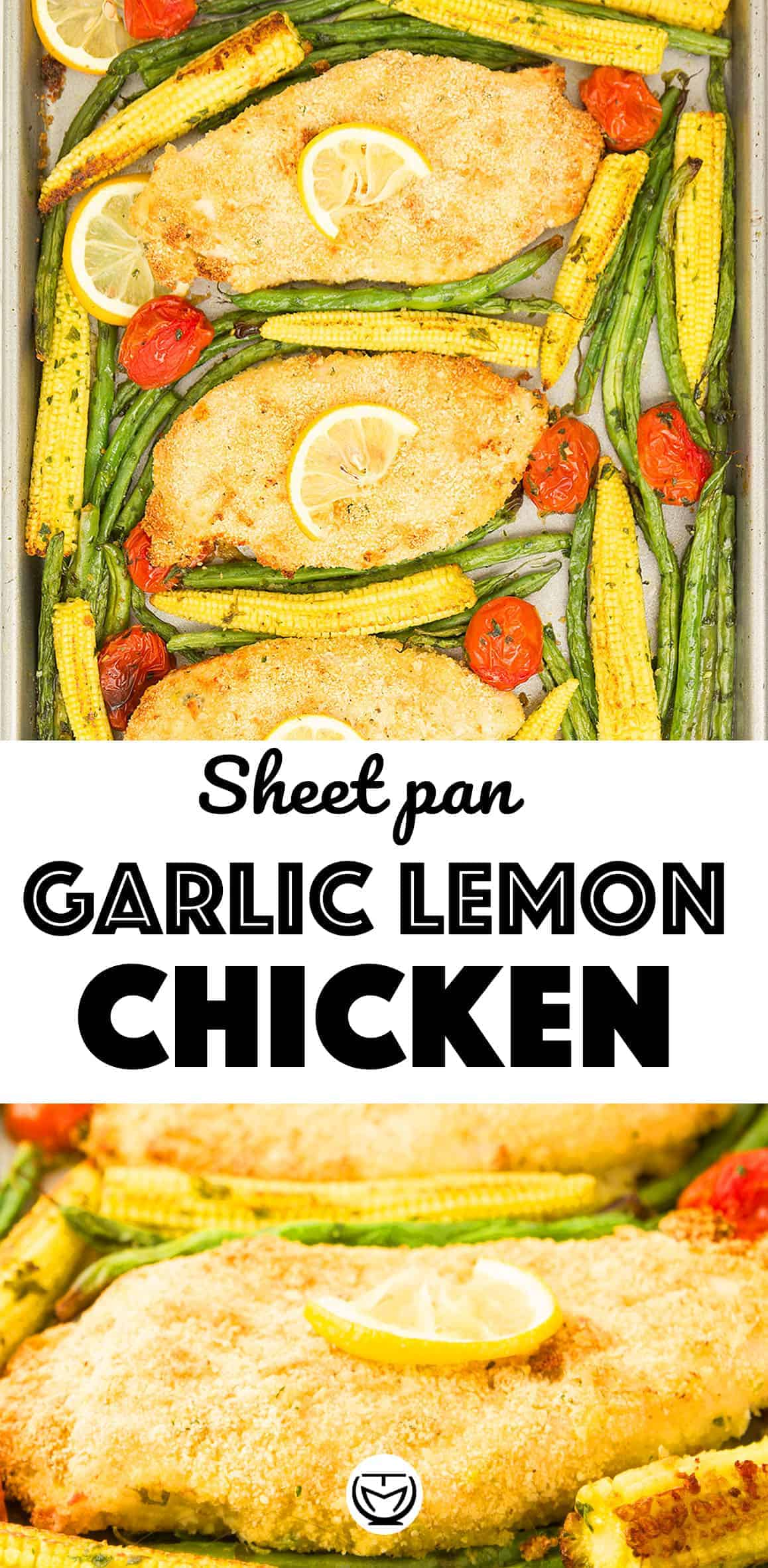 This delicious and crunchy sheet pan garlic chicken with lemon and veggies makes a perfect and healthy dinner and a great meal prep!