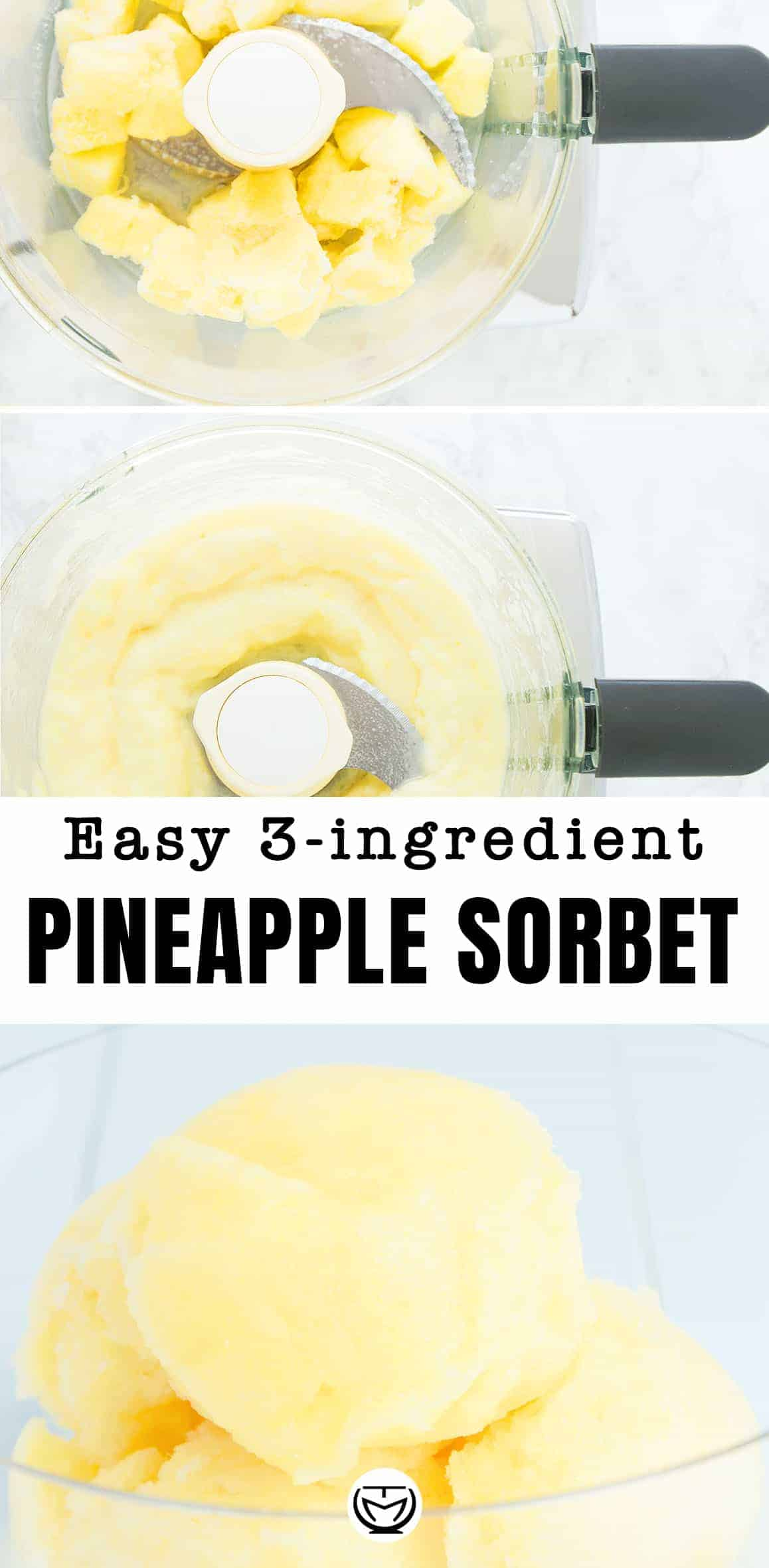 This easy and delicious 3-ingredient pineapple sorbet will be ready in no time!