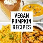 Four images showing four different vegan pumpkin recipes.