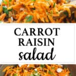 Top view of a brown bowl full of carrot raisin salad.